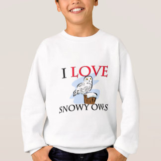 I Love Snowy Owls Sweatshirt