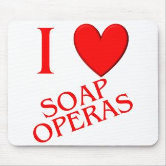 I Love Soap Operas Mouse Pad