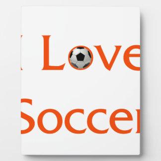 I Love Soccer Plaque