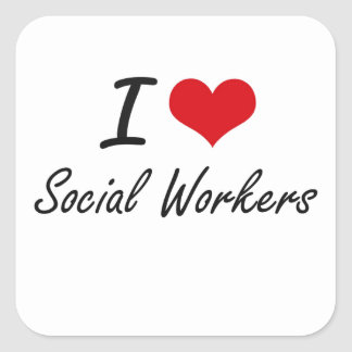 I love Social Workers Square Sticker
