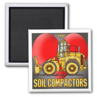 I Love Soil Compactors Magnet