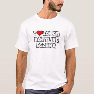I Love Someone Battling Eczema T-Shirt