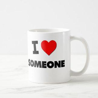 I love Someone Coffee Mug