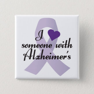 I Love Someone with Alzheimers 2 Inch Square Button