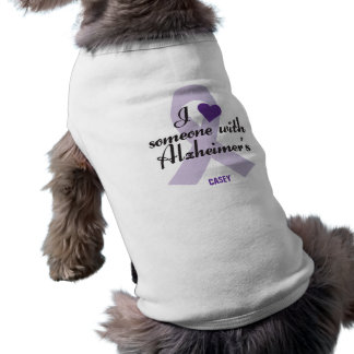I Love Someone with Alzheimers Pet Tee Shirt