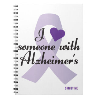 I Love Someone with Alzheimers Spiral Note Books