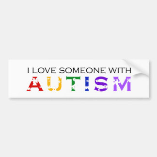 I Love Someone With Autism Bumper Sticker