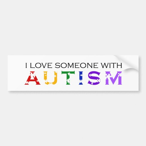 I Love Someone With Autism Bumper Stickers