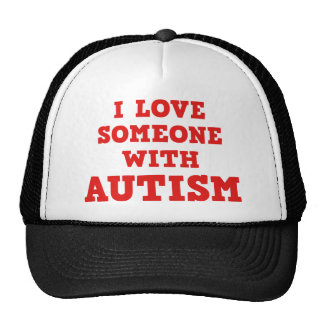 I Love Someone With Autism Hats