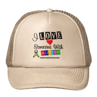 I Love Someone With Autism Trucker Hats