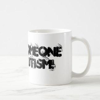 I Love someone with AUTISM! Basic White Mug