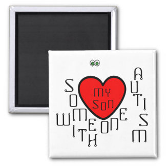 i love someone with autism-my son magnet