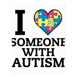 I LOVE SOMEONE WITH AUTISM POSTCARD