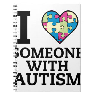 I LOVE SOMEONE WITH AUTISM SPIRAL NOTEBOOK