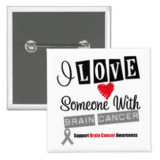 I Love Someone With Brain Cancer 2 Inch Square Button