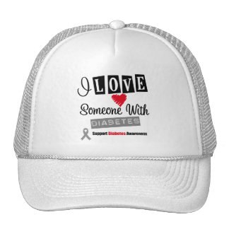 I Love Someone With Diabetes Trucker Hats