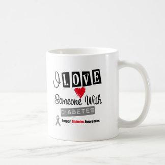 I Love Someone With Diabetes Coffee Mug