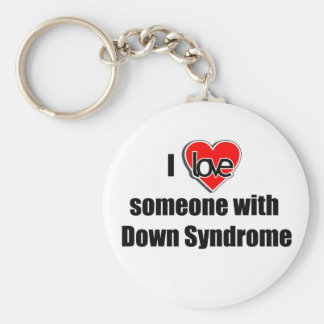 I Love Someone with Down Synrome Keychain