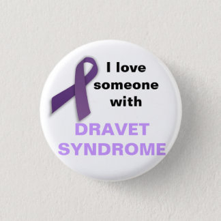 I Love Someone with Dravet Syndrome 1 Inch Round Button