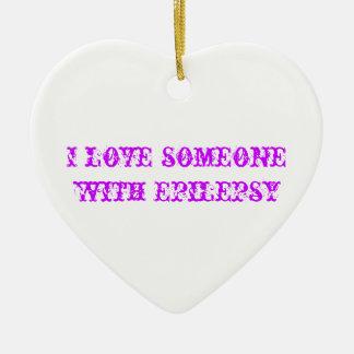 I love someone with Epilepsy Ceramic Heart Ornament