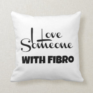 I Love Someone With Fibro Throw Pillow