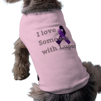 I love someone with Lupus Shirt