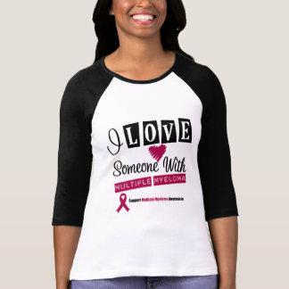 I Love Someone With Multiple Myeloma Tshirt