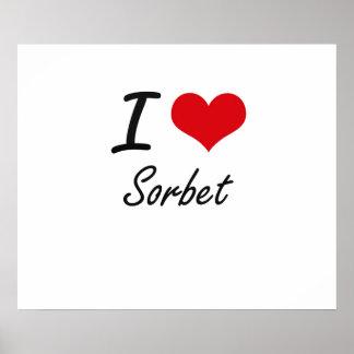 I love Sorbet Poster