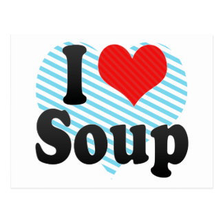 I Love Soup Postcard