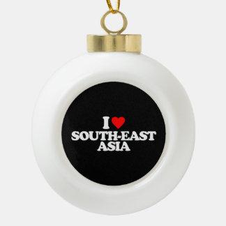 I LOVE SOUTH-EAST ASIA CERAMIC BALL CHRISTMAS ORNAMENT