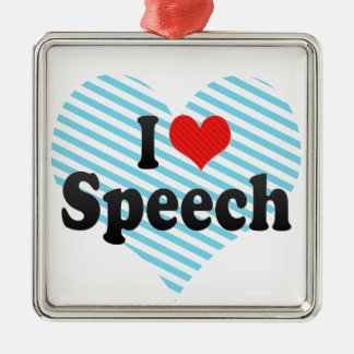 I Love Speech Metal Ornament