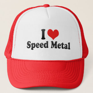 I Love Speed Metal Trucker Hat