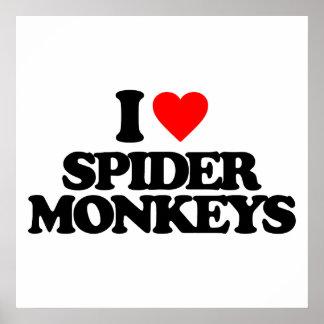 I LOVE SPIDER MONKEYS POSTER