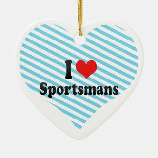 I Love Sportsmans Ornaments