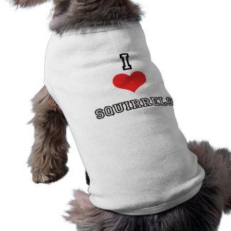 I Love Squirrels Dog Tank Top Pet Tee Shirt