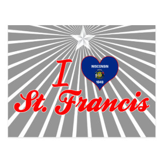 I Love St. Francis, Wisconsin Post Card