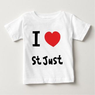 I love St Just Baby T-Shirt