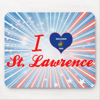 I Love St. Lawrence, Wisconsin Mouse Pads