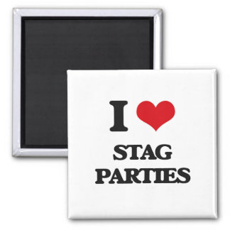 I love Stag Parties 2 Inch Square Magnet
