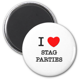 I Love Stag Parties Refrigerator Magnets