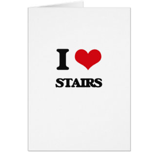 I love Stairs Greeting Card