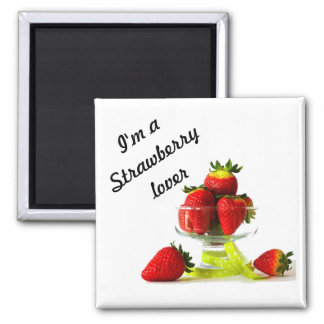 I love starwberry -2 inch square magnet