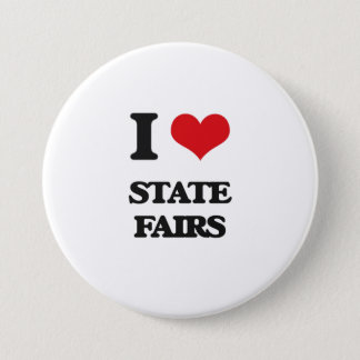 I love State Fairs 3 Inch Round Button