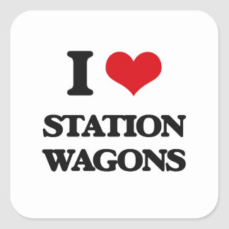 I love Station Wagons Square Sticker