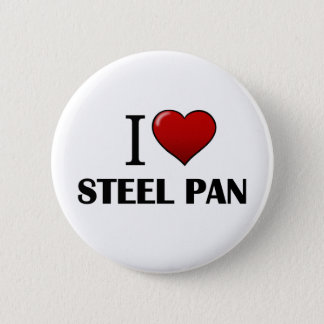 I Love Steel Pan Button