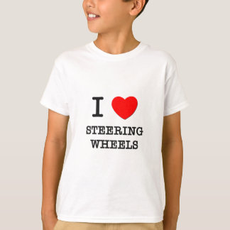 I Love Steering Wheels T-Shirt