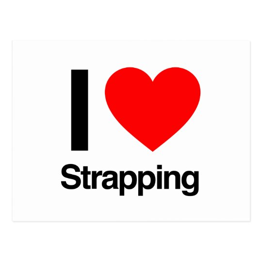 i love strapping postcard