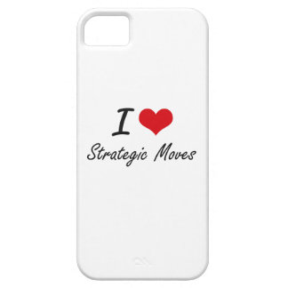 I love Strategic Moves iPhone 5 Cover
