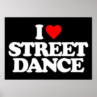 I LOVE STREET DANCE POSTER