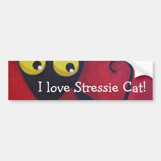 I love Stressie Cat! Bumper Sticker